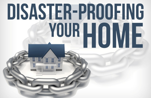 disaster proofing your home