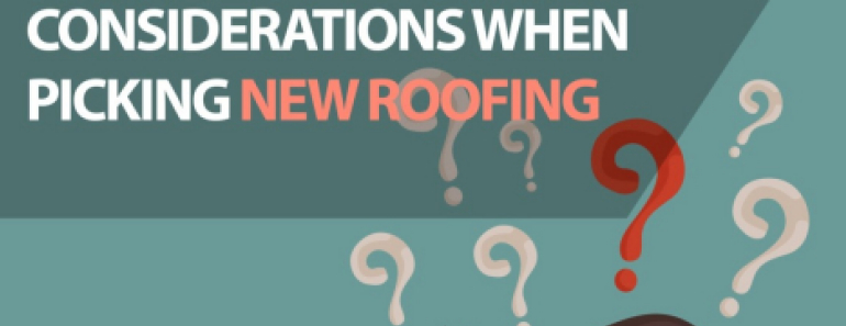 considerations when picking new roofing