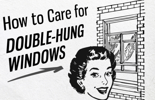 how to care for double hung windows 1
