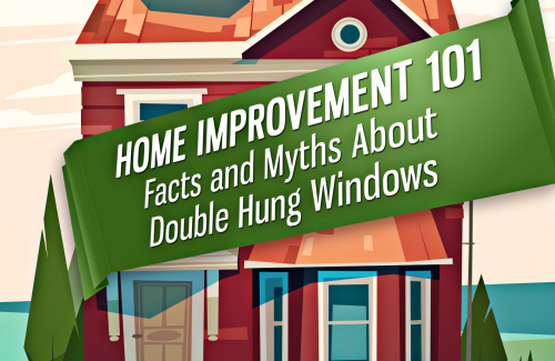 myths and facts about double hung windows 1