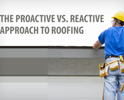 proactive vs reactive roofing 1