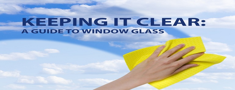 A Guide to Window Glass