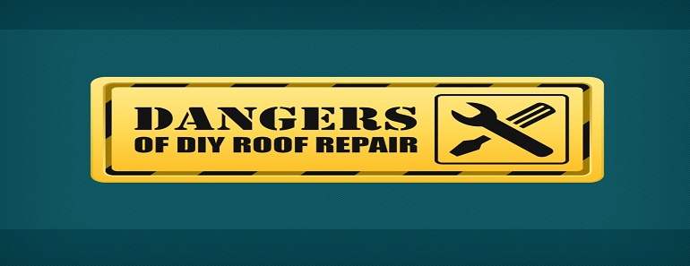 Dangers of DIY Roof Repair