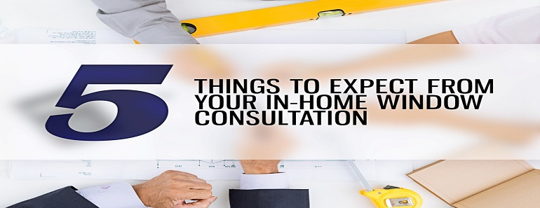 Thing to expect from your in-home window consultation